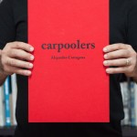 Carpoolers #1 Special edition w/ print SOLD OUT