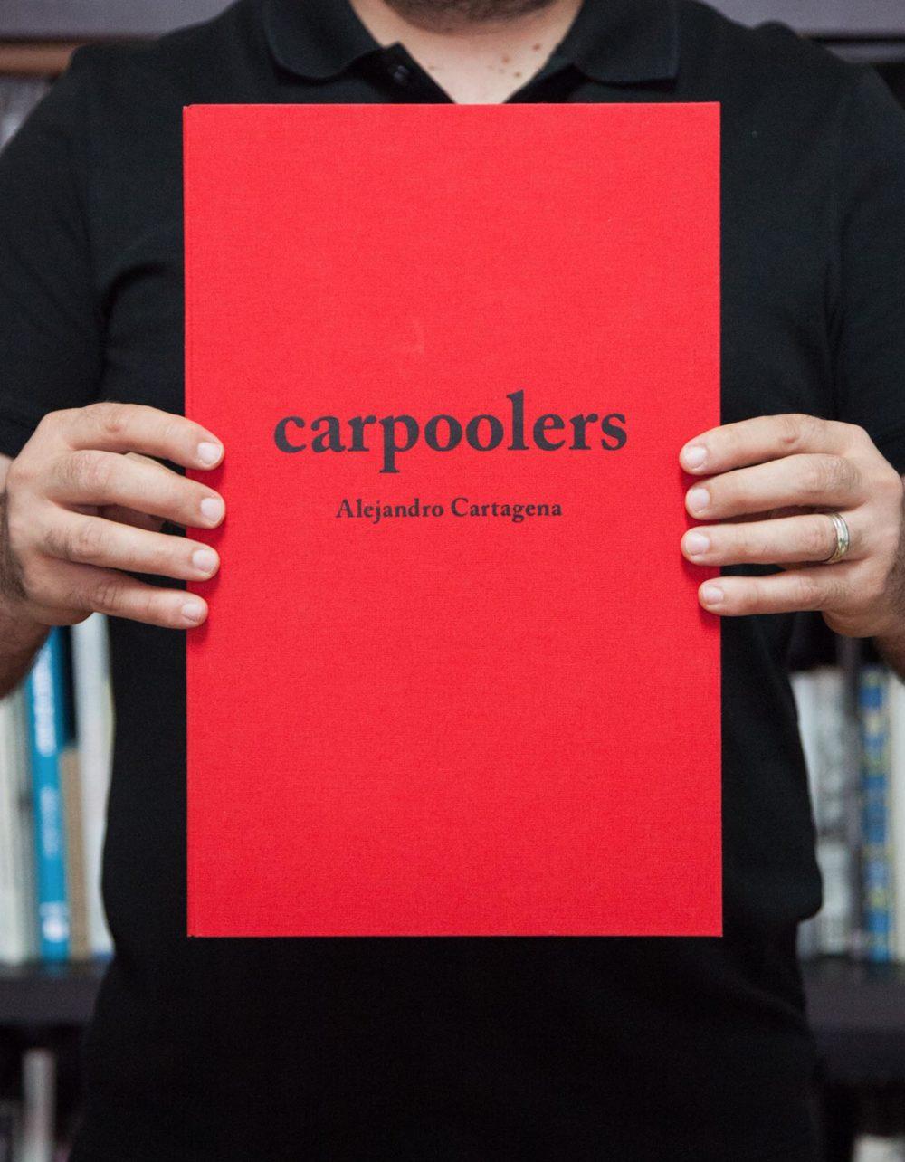 Carpoolers Special edition book by Alejandro Cartagena 1st edition