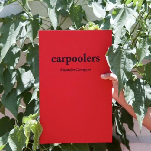Carpoolers 2nd Edition Book by Alejandro Cartagena, Published 2016 by Studio Cartagena