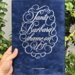 Santa Barbara Shame on US / Special edition (1 copy left)